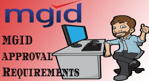 MGID approval Requirements new update