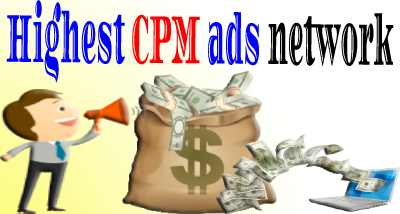 top highest CPM ads network for 2022